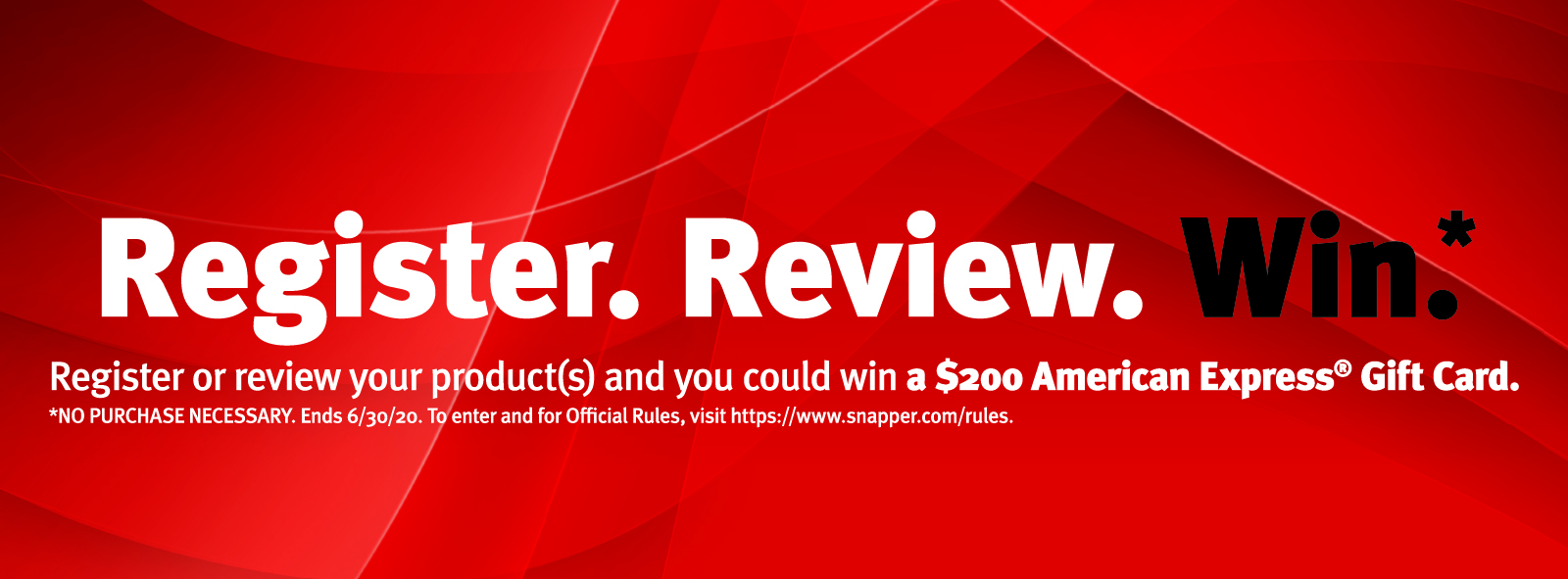 Enter into the Register. Review. Win. Sweepstakes